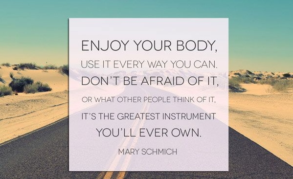 Enjoy your Body